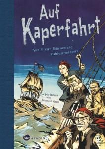 Reinhard Kleist: Auf Kaperfahrt, Cover